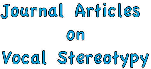 journal articles on Vocal Stereotypy